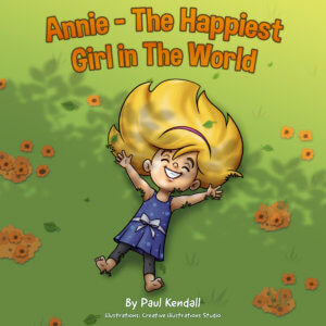 Annie - The Happiest Girl in the World