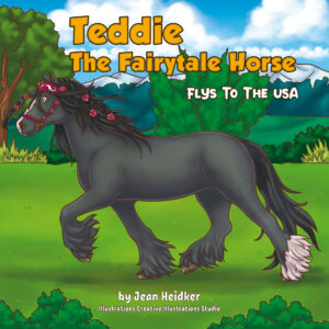 Teddie the Fairytale Horse Flys to the USA