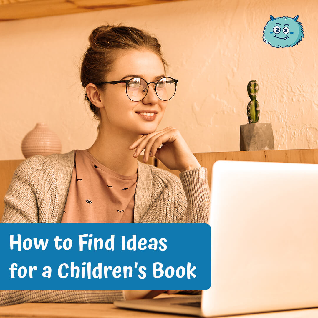 How to Find Ideas for a Children's Book
