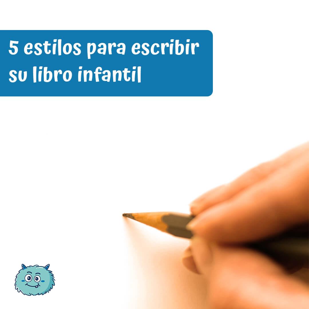 5 estilos para escribir su libro infantil