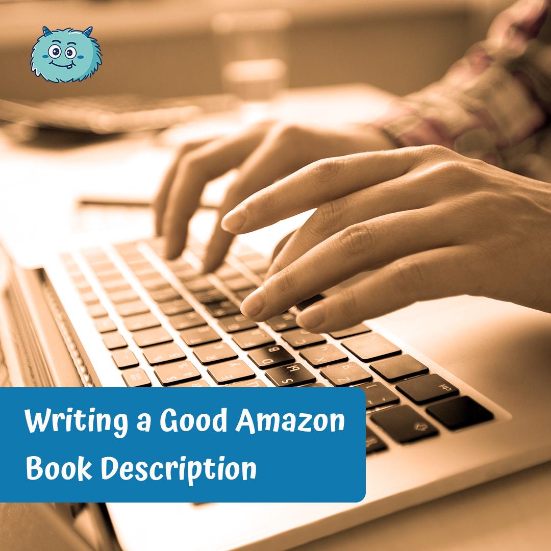 Writing a Good Amazon Book Description